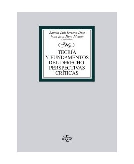 Teoría y fundamentos del Derecho. Perspectivas críticas