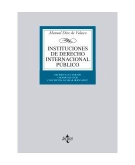 Instituciones de Derecho Internacional público. 18ª ed