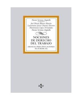 Nociones de Derecho del Trabajo (Manual para titulaciones no jurídicas)