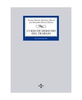 Curso de Derecho del Trabajo. 2ªed.