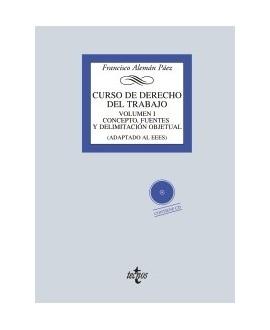 Curso de Derecho del Trabajo Vol. 1