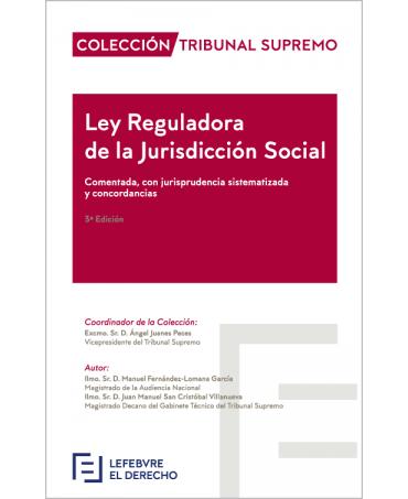 Ley de la Jurisdicción Social comentada, con jurisprudencia sistematizada