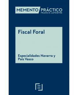Memento Fiscal Foral - Especialidades Navarra y País Vasco