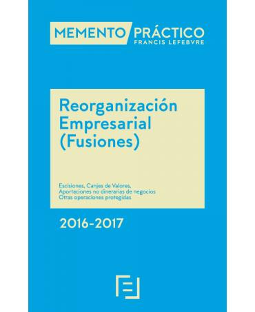 Memento Reorganización Empresarial (Fusiones) 2016-2017