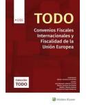 Todo Convenios Fiscales Internacionales y Fiscalidad de la Unión Europea
