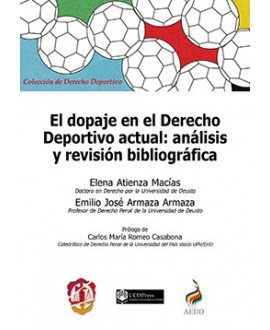 El dopaje en el Derecho deportivo actual análisis y revisión bibliográfica