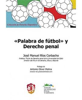 """""""Palabra de fútbol"""" y Derecho Penal"""