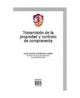 Transmisión de la propiedad y contrato de compraventa