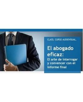 Curso online el abogado eficaz: el arte de interrogar y convencer en el informe final