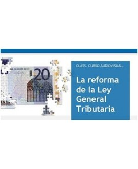 Curso online la reforma de la ley general tributaria
