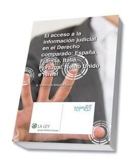 El acceso a la información judicial en el Derecho comparado