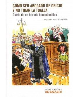 Cómo ser abogado de oficio y no tirar la toalla (Dúo)