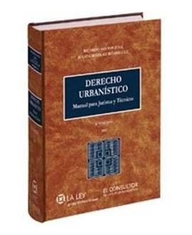 Derecho Urbanístico. Manual para Juristas y Técnicos