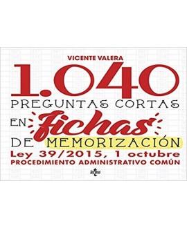 1040 Preguntas cortas en fichas de memorización Ley 39/2015