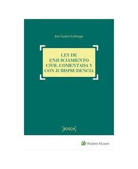 Ley de Enjuiciamiento Civil comentada y con jurisprudencia