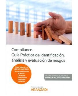 Compliance. Guía Práctica de identificación análisis y evaluación de riesgos