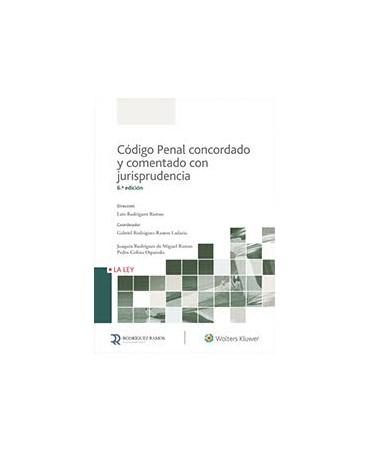 Código Penal concordado y comentado con jurisprudencia. 6ª Edición