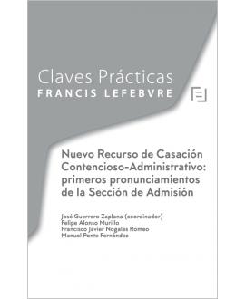 Nuevo Recurso de Casación Contencioso-Administrativo: primeros pronunciamientos de la Sección de Admisión