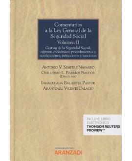 Comentarios a la Ley General de la Seguridad Social (Volumen II)