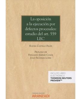 La oposición a la ejecución por defectos procesales: Estudio del Art.559 LEC