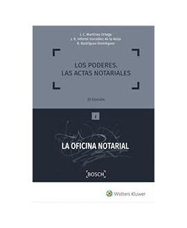 Los poderes. Las actas notariales. 2ª Edición