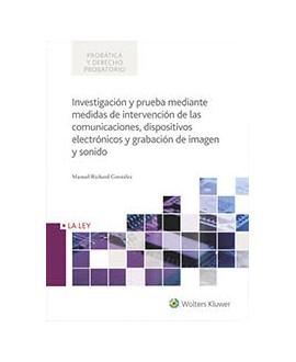 Investigación y prueba mediante medidas de intervención de las comunicaciones...