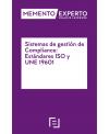Memento Experto Sistema de Gestión de Compliance: estándares ISO y UNE 19601