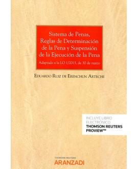 Sistema de penas reglas de determinación de la pena y suspensión de la ejecución de la pena