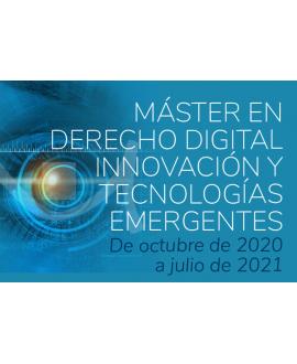 Master en Derecho Digital, Innovación y Tecnologías Emergentes