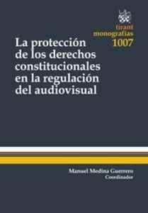 la-proteccion-de-los-derechos-constitucionales-en-la-regulac_9788490866481