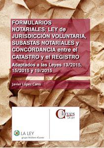 0002601_formularios-notariales-ley-de-jurisdiccion-voluntaria-subastas-notariales-y-concordancia-entre-el-ca_300