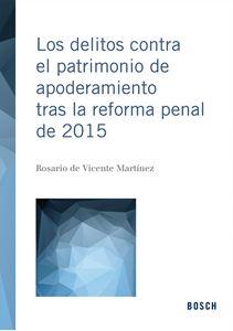 0002676_los-delitos-contra-el-patrimonio-de-apoderamiento-tras-la-reforma-penal-de-2015_300