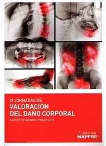 xi-jornadas-de-valoracion-del-dano-corporal_9788498445763