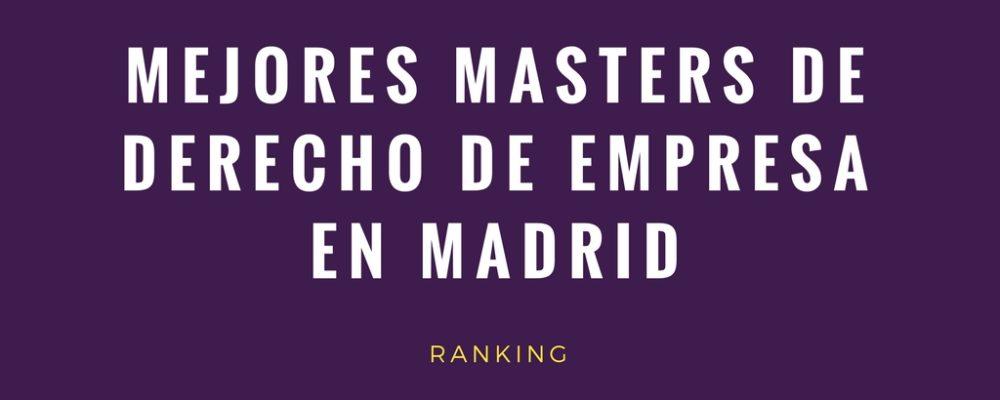 mejores masters de derecho de empresa en madrid